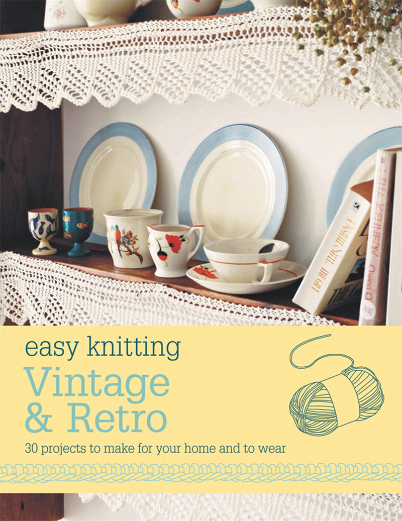 Easy Knitting: Vintage & Retro