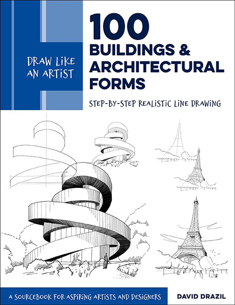 Draw Like an Artist: 100 Buildings & Architectural Forms