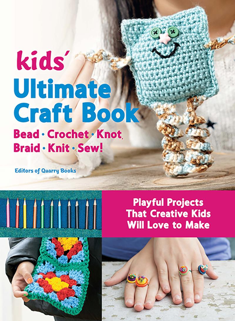 Kids' Ultimate Craft Book