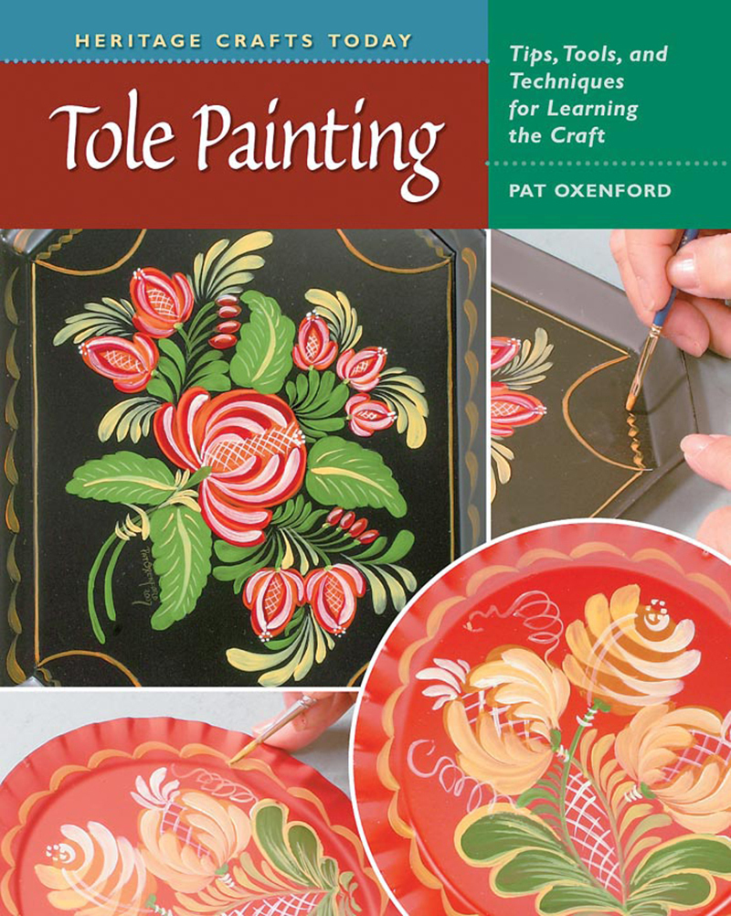 Heritage Crafts Today: Tole Painting