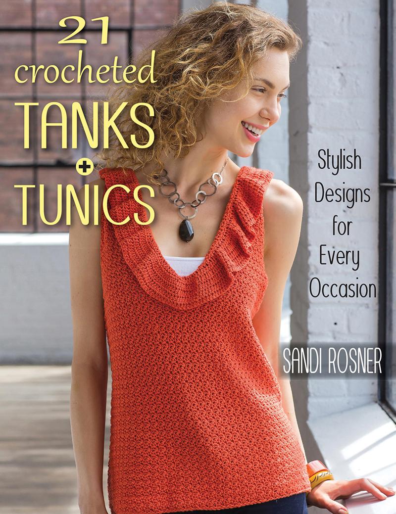 21 Crocheted Tanks and Tunics