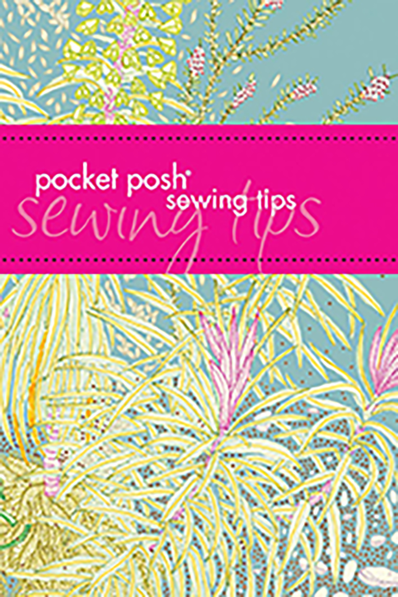 Pocket Posh Sewing Tips