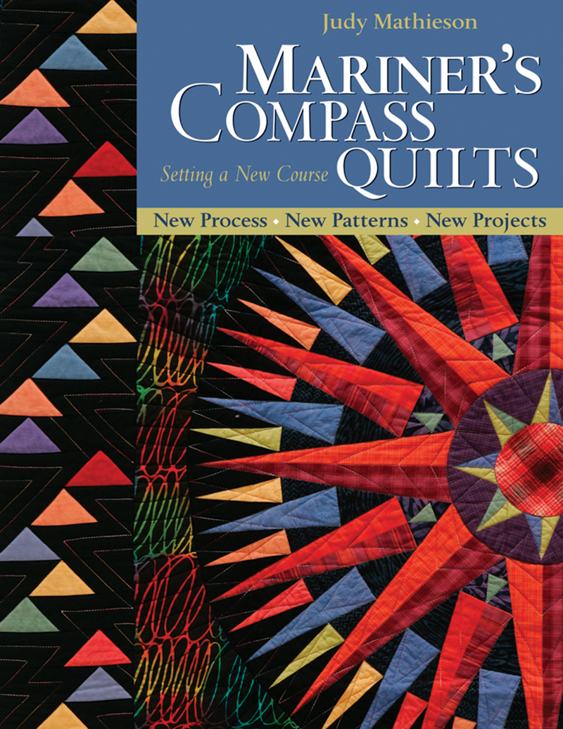 Mariner's Compass Quilts Setting A New Course