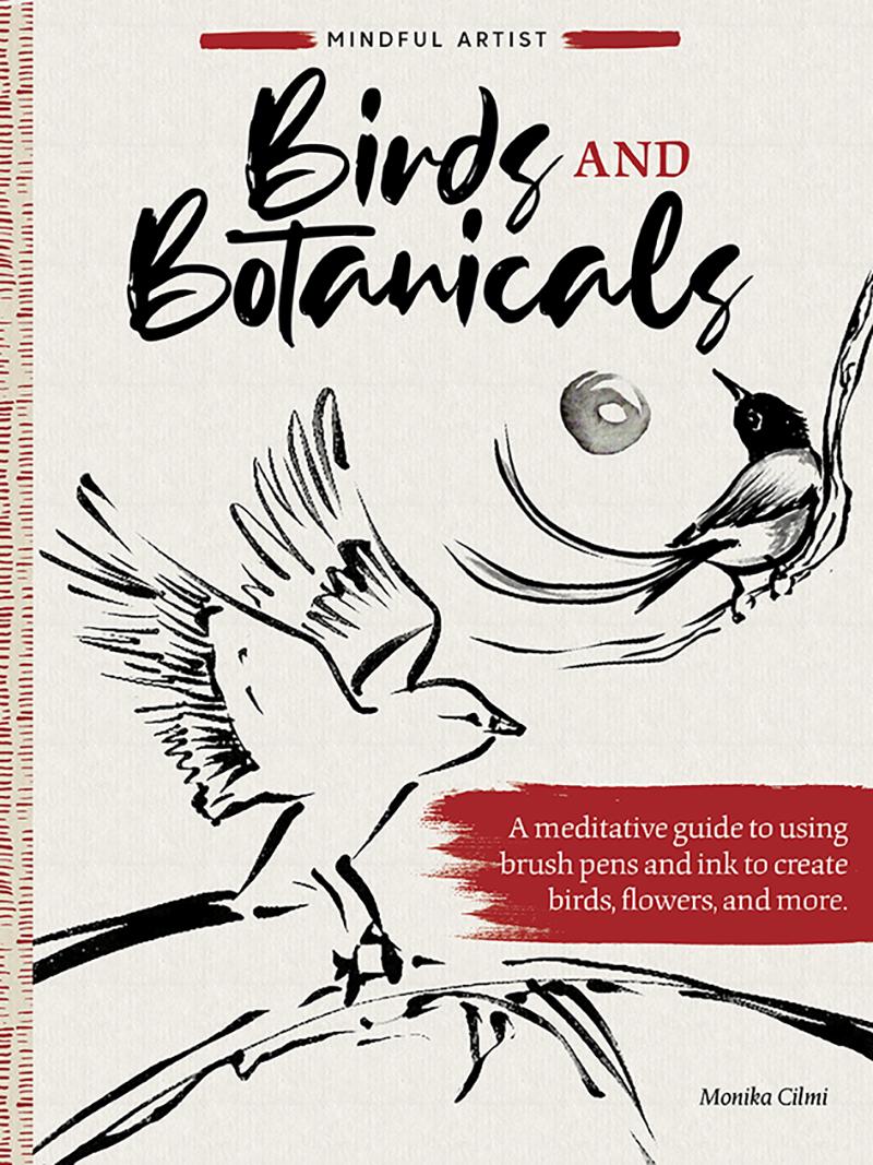Mindful Artist: Birds and Botanicals