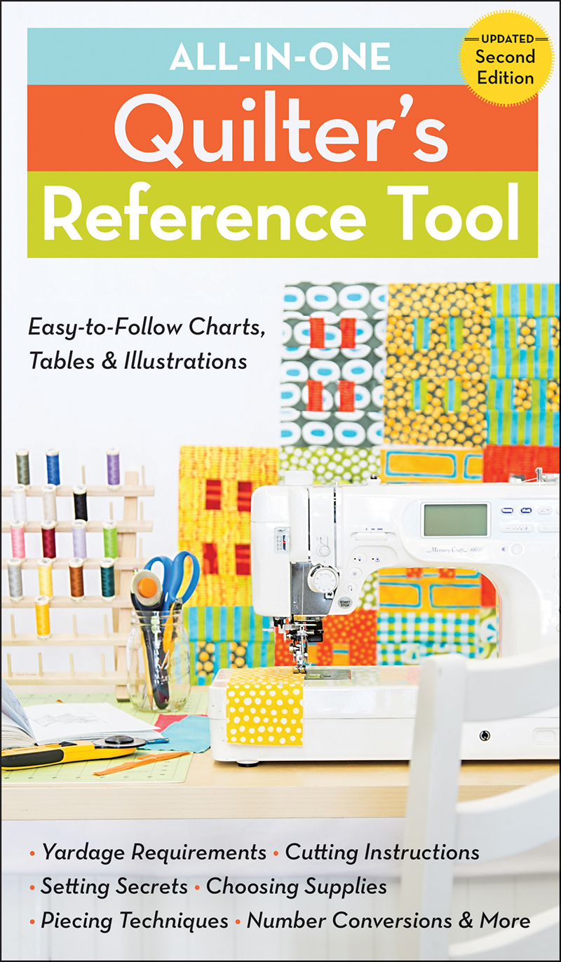 All-In-One Quilter's Reference Tool (2nd edition)