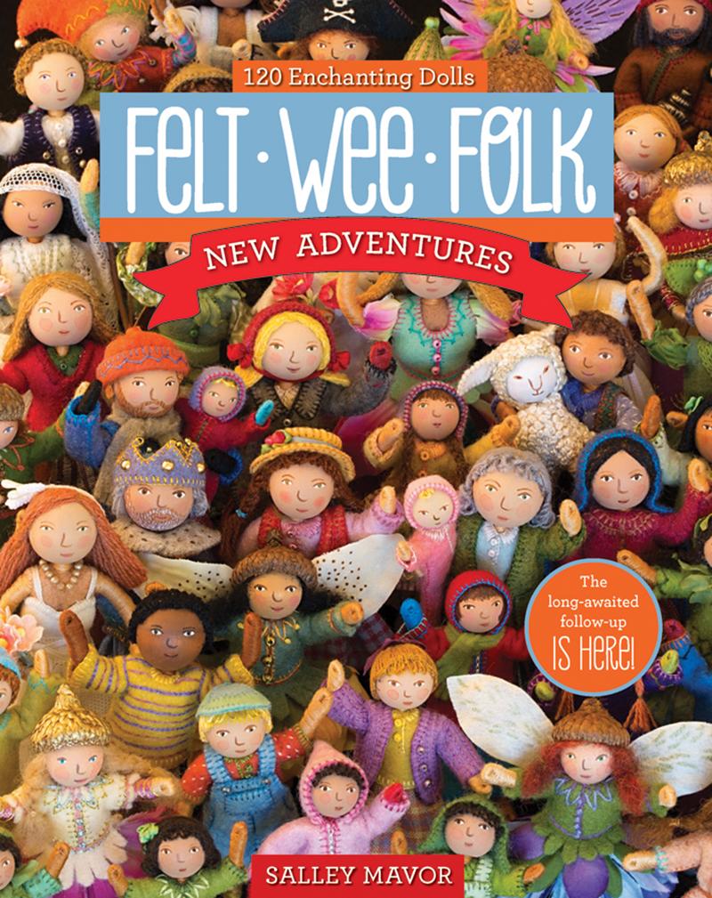 Felt Wee Folk - New Adventures