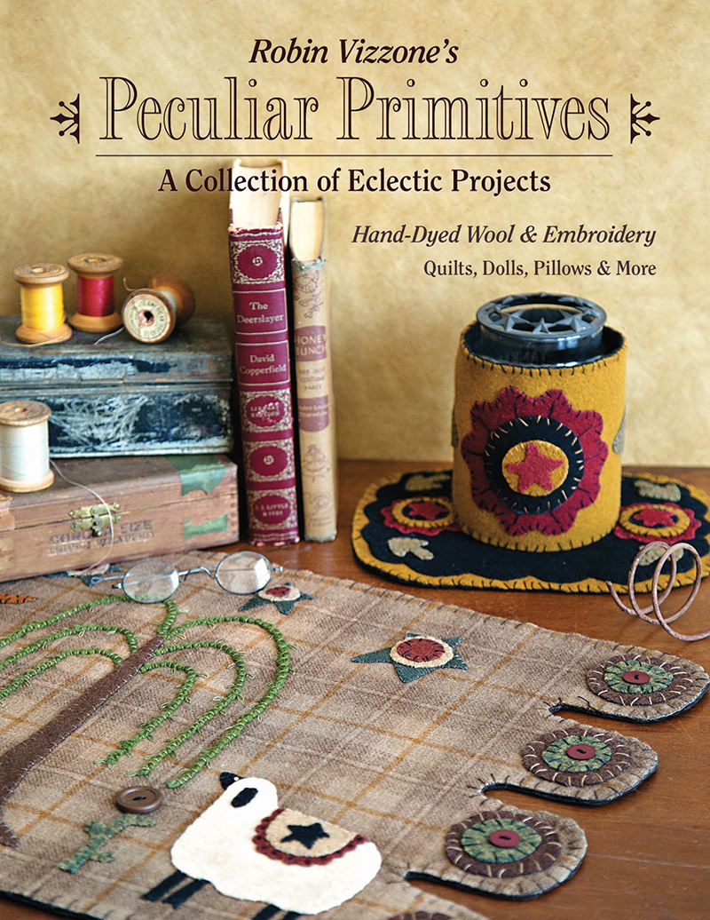 Robin Vizzone's Peculiar Primitives  A Collection of Eclectic Projects