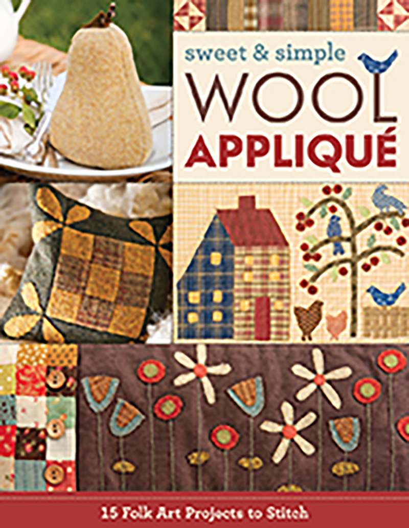 Sweet & Simple Wool Appliqué