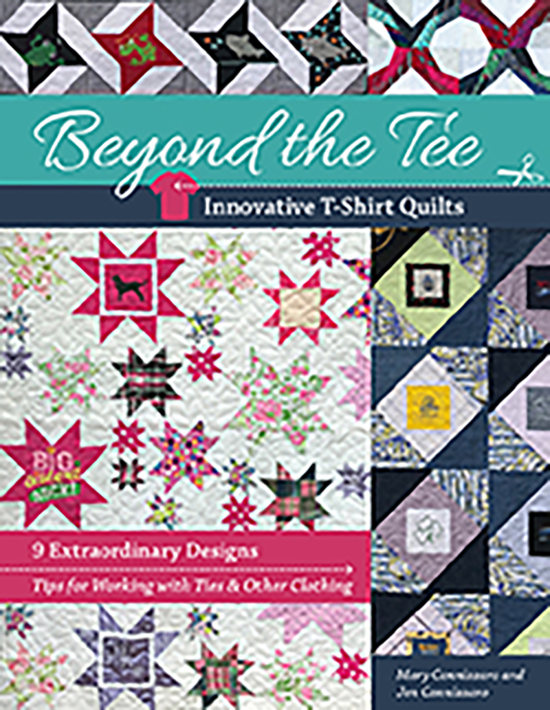 Beyond the Tee, Innovative T-Shirt Quilts