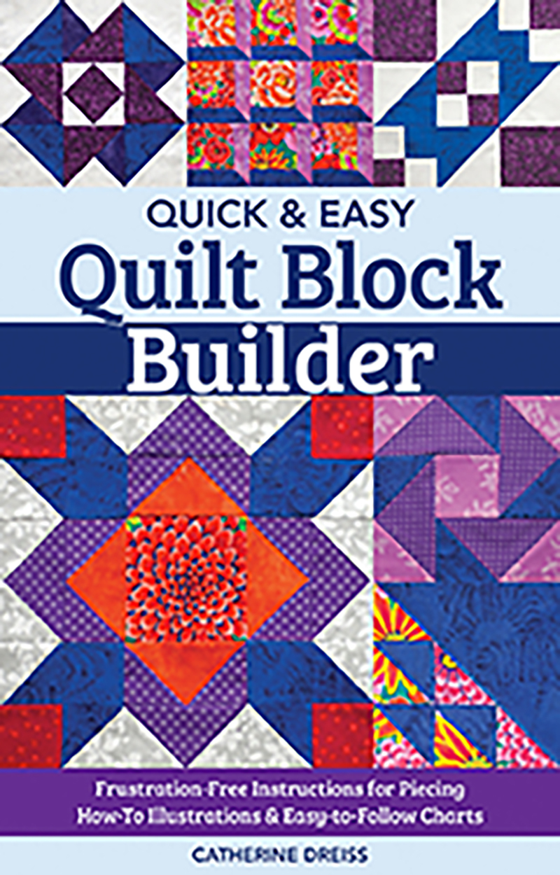 Quick & Easy Quilt Block Builder