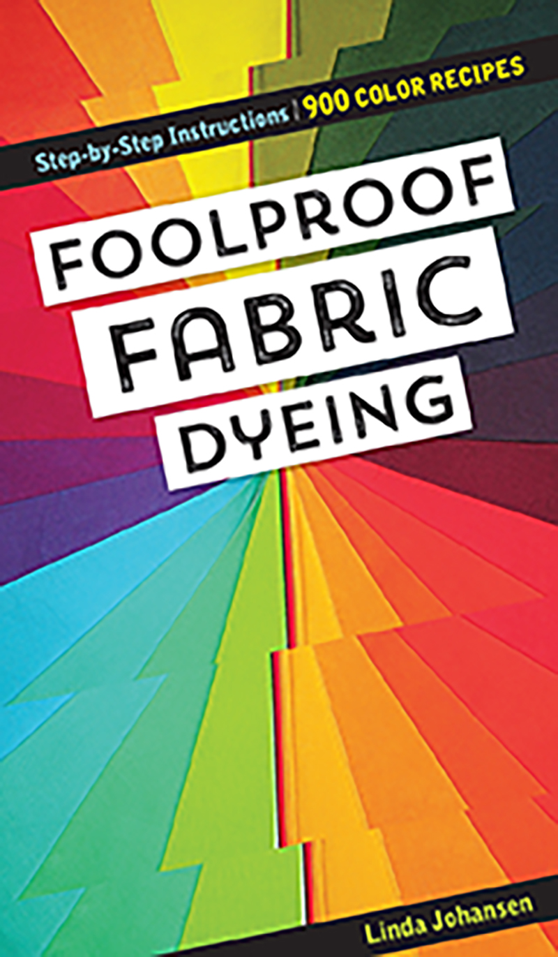 Foolproof Fabric Dyeing
