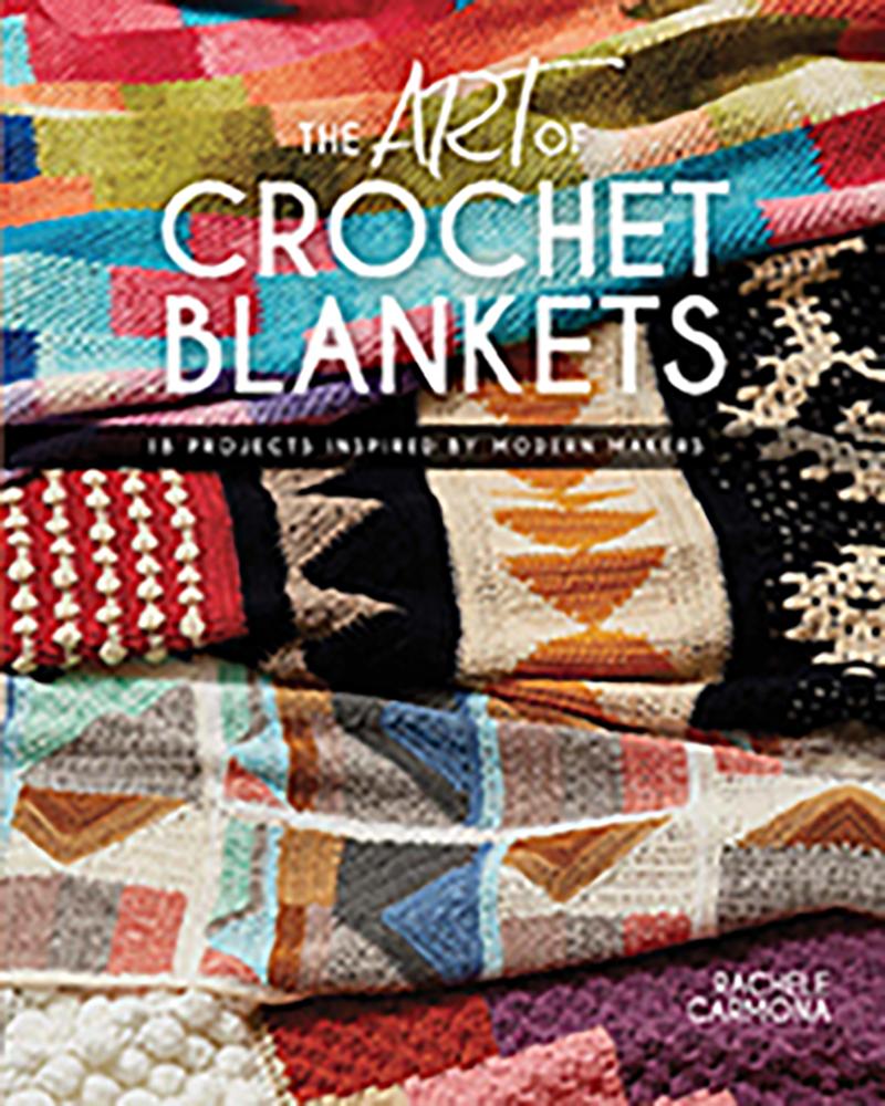 The Art of Crochet Blankets