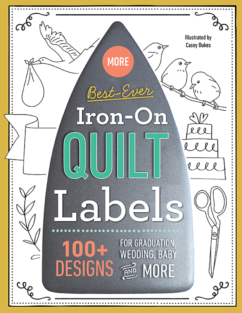 More Best-Ever Iron-On Quilt Labels