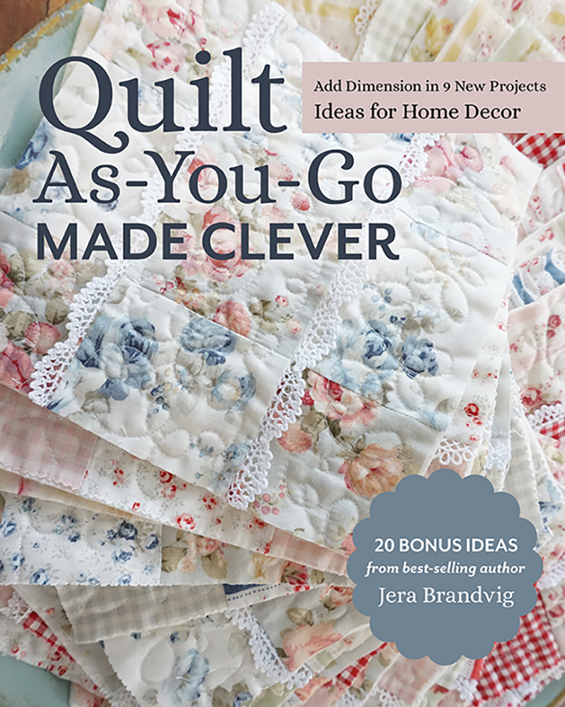 Quilt As-You-Go Made Clever
