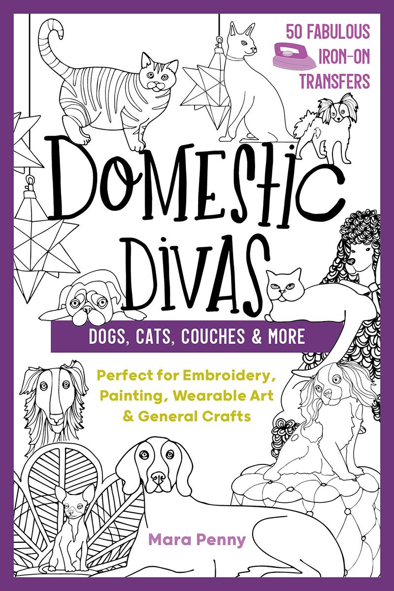 Domestic Divas - Dogs, Cats, Couches & More