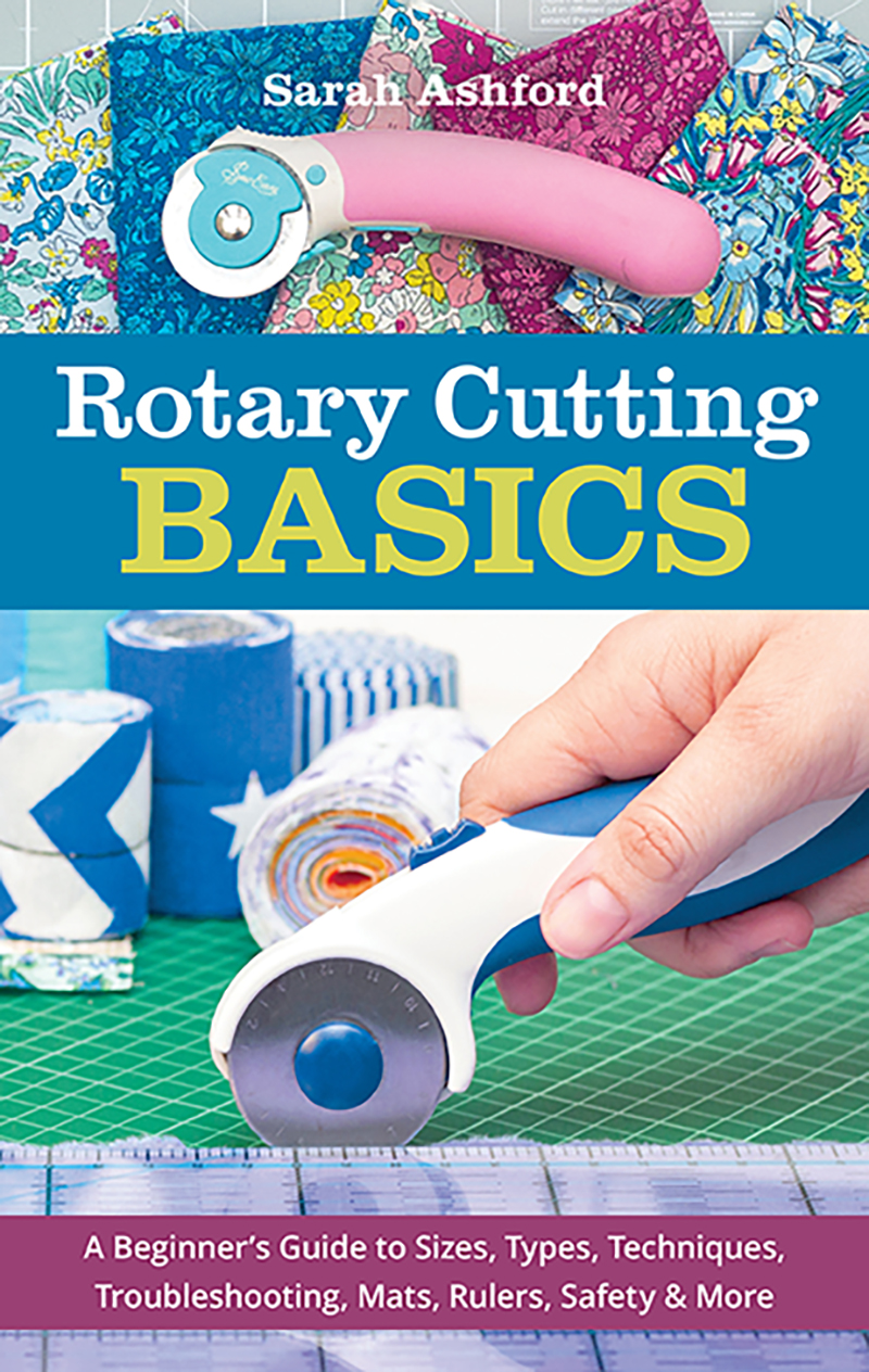 Rotary Cutting Basics