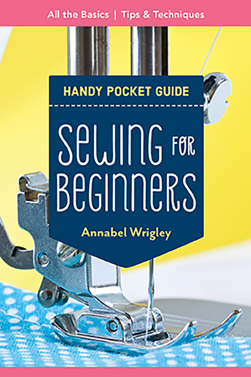 Handy Pocket Guide: Sewing for Beginners
