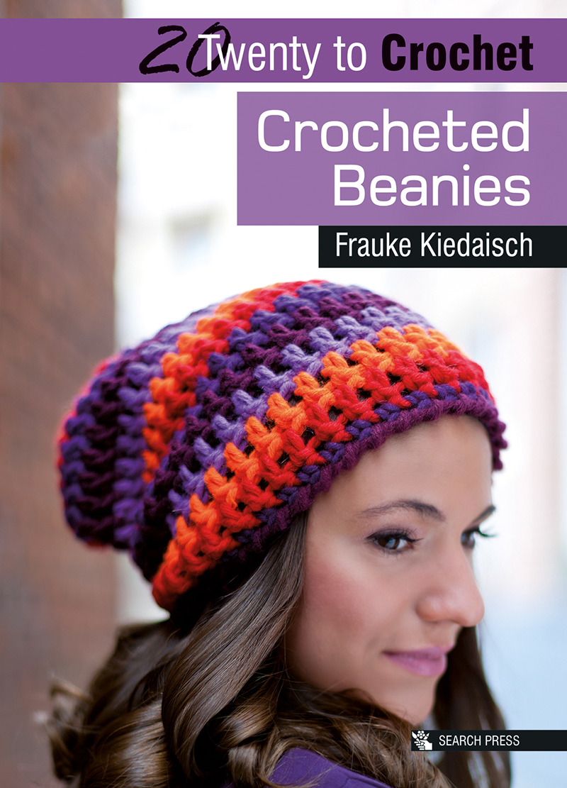 20 to Crochet: Crocheted Beanies
