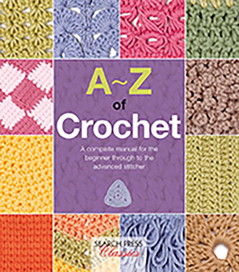 A-Z of Crochet