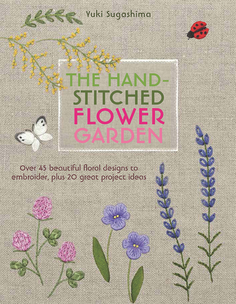 The Hand-Stitched Flower Garden