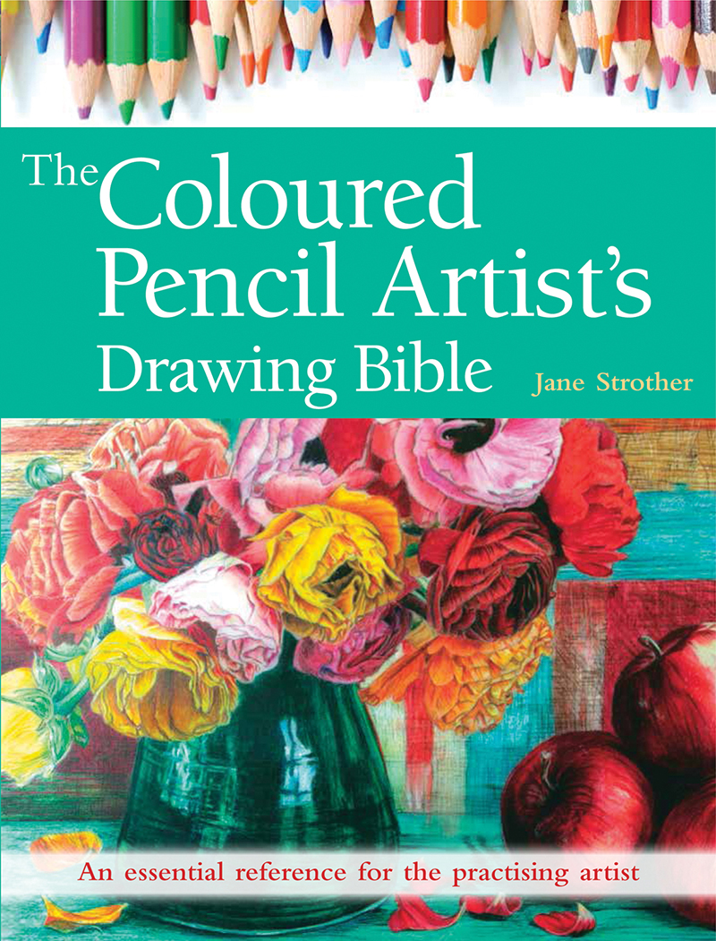 The Coloured Pencil Artist's Drawing Bible