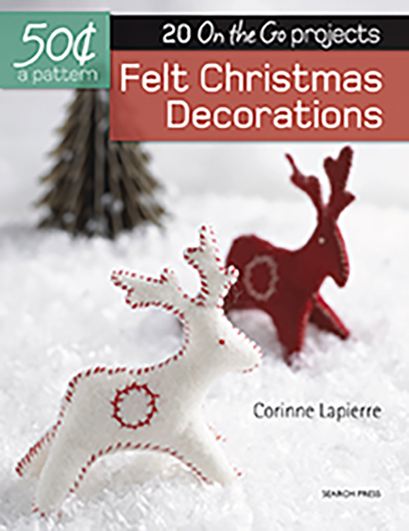 50 Cents a Pattern: Felt Christmas Decorations