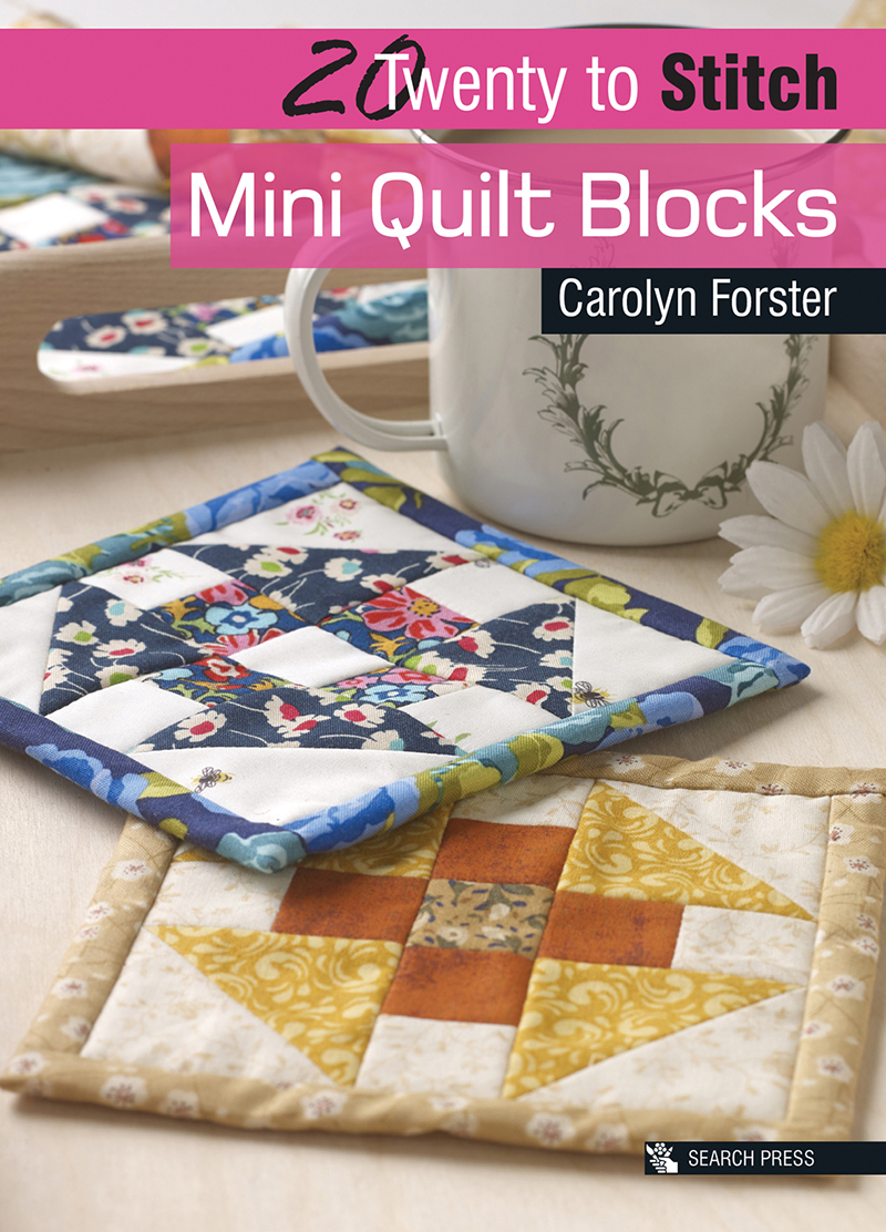 20 to Stitch: Mini Quilt Blocks