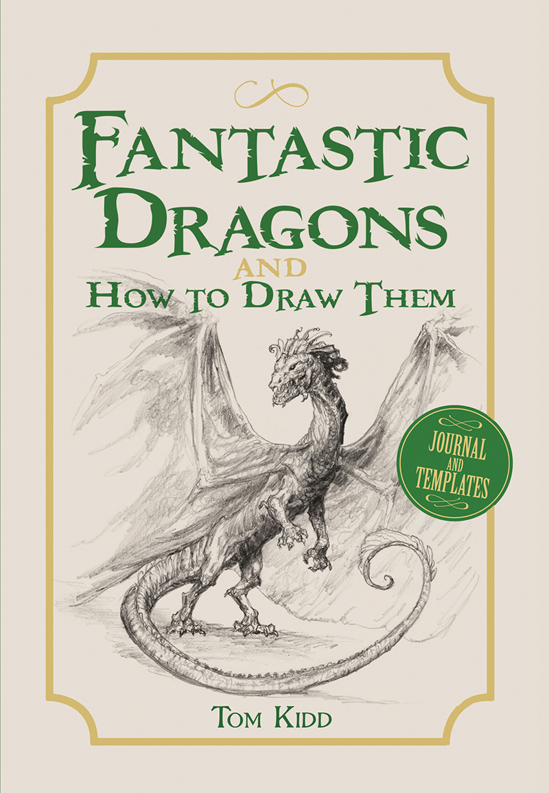 Fantastic Dragons and How to Draw Them