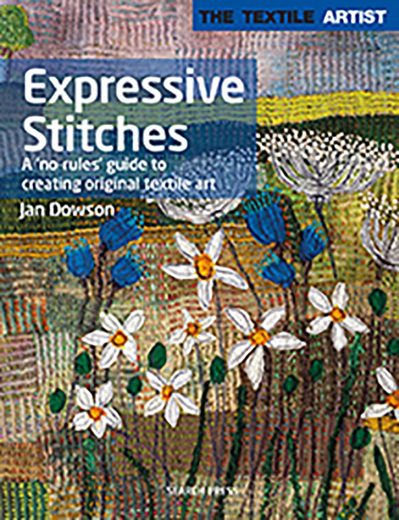 The Textile Artist: Expressive Stitches