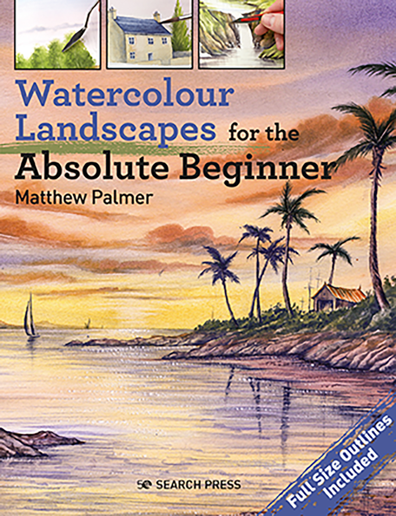 Watercolour Landscapes for the Absolute Beginner