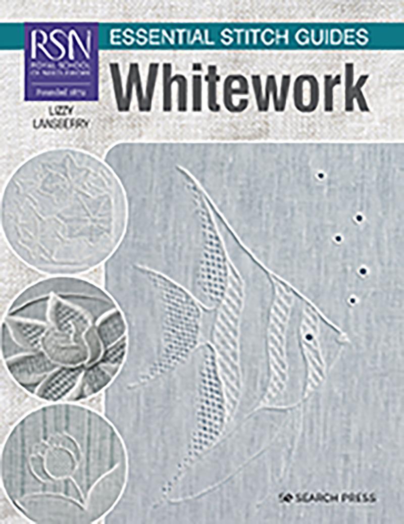 RSN Essential Stitch Guides: Whitework