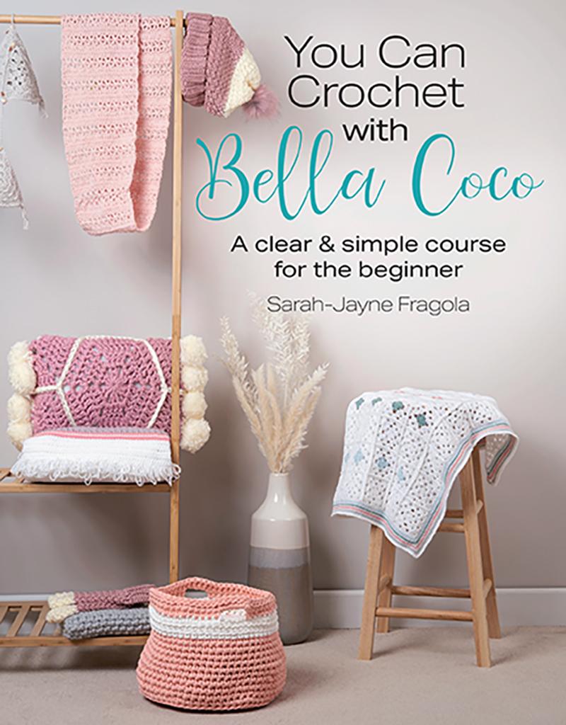 Bella Coco's Guide to Crochet