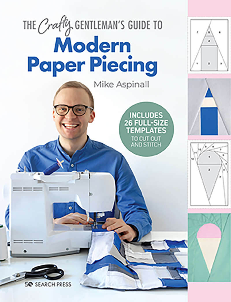 The Crafty Gentleman's Guide to Modern Paper Piecing