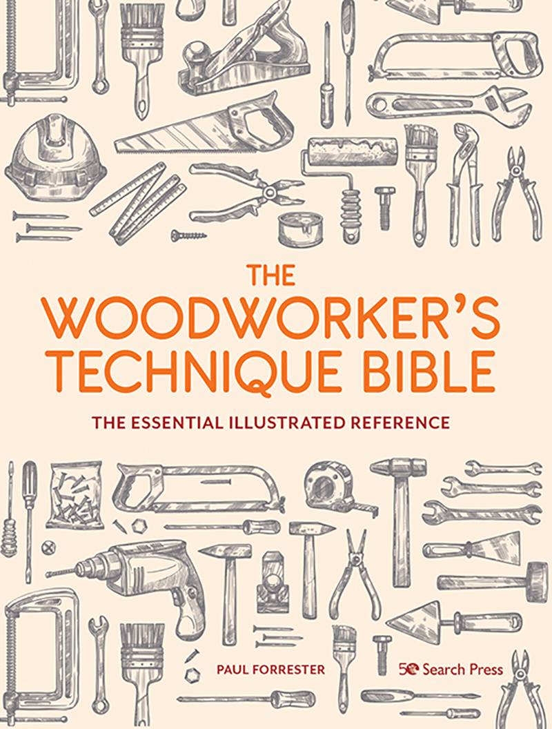 The Woodworker's Technique Bible