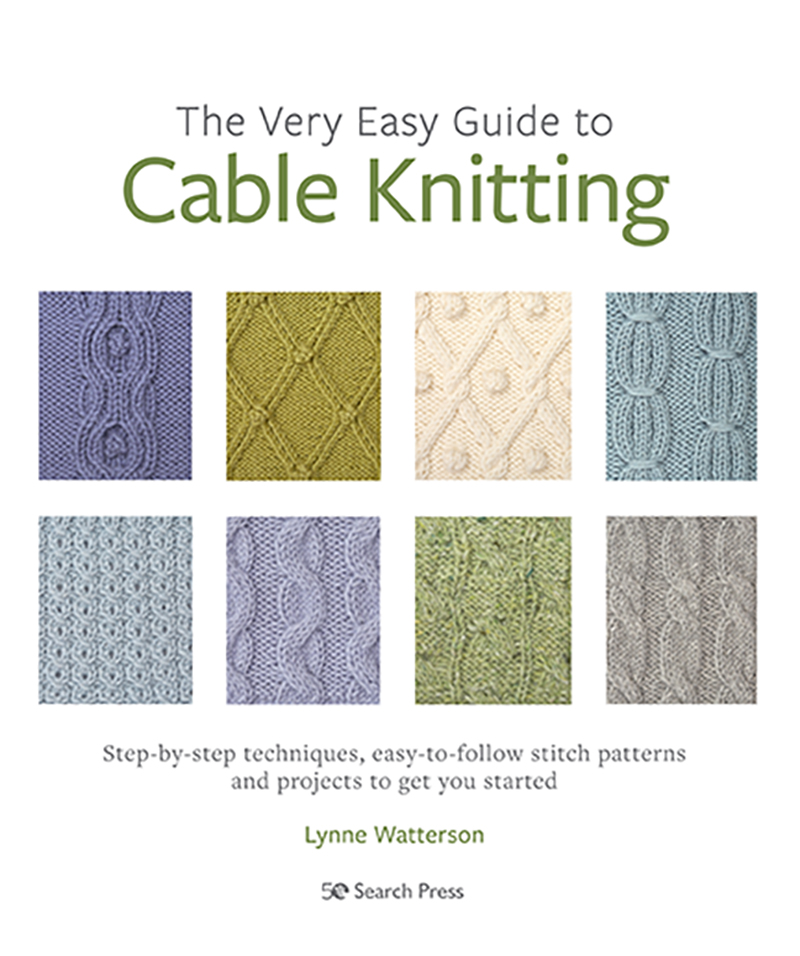 The Very Easy Guide to Cable Knitting