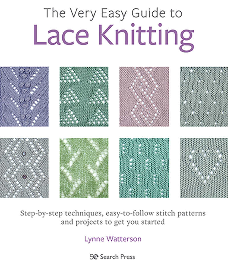 The Very Easy Guide to Lace Knitting