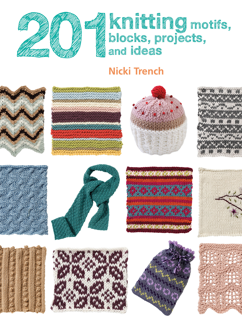 201 Knitting Motifs, Blocks, Projects and Ideas