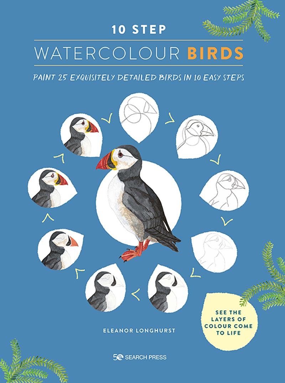 10 Step Watercolour: Birds