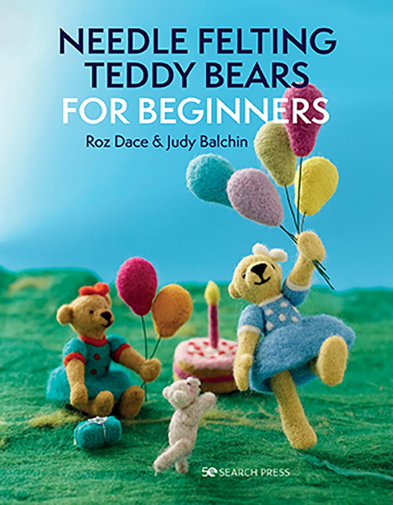 Needle Felting Teddy Bears for Beginners
