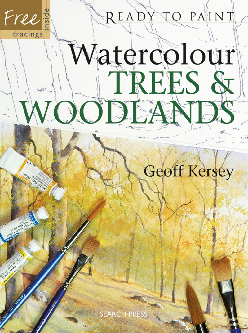 Ready to Paint: Watercolour Trees & Woodlands