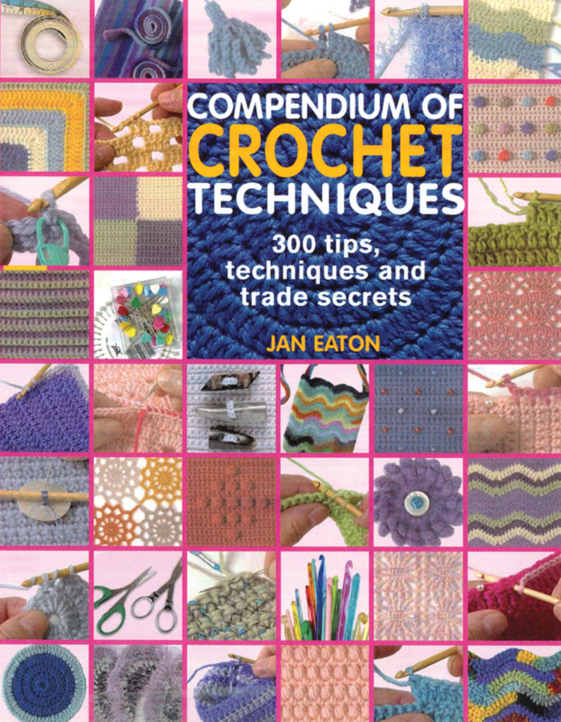 Compendium of Crochet Techniques