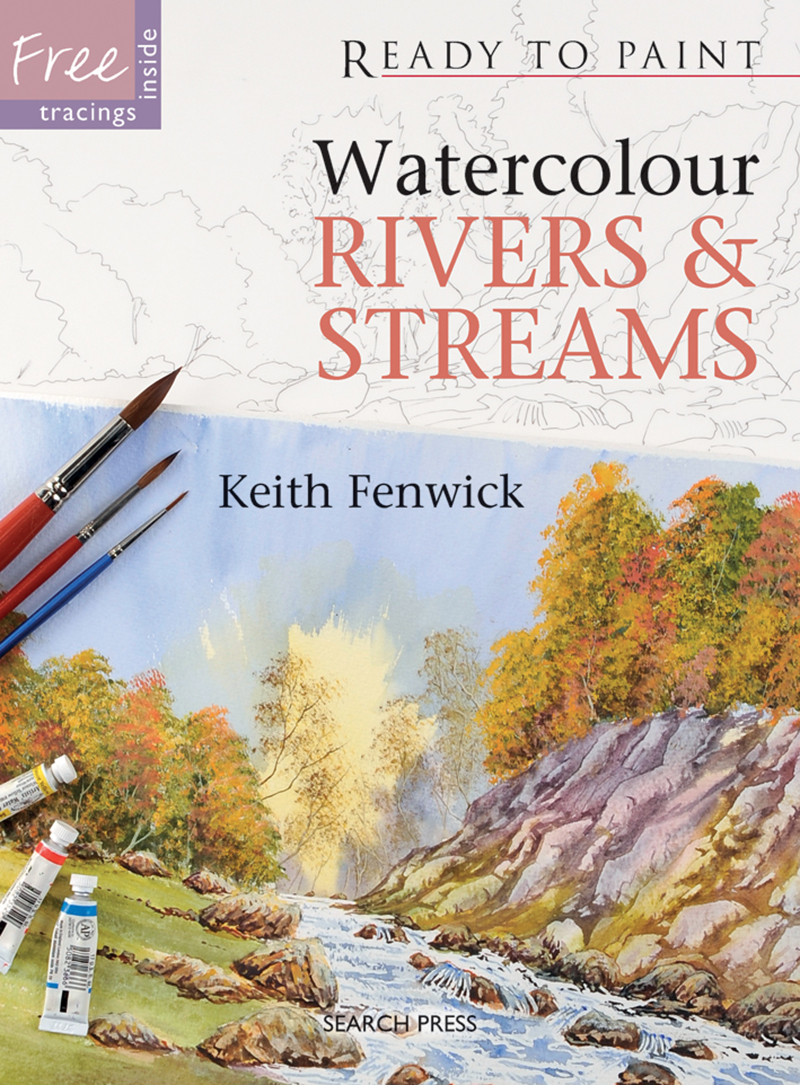 Ready to Paint: Watercolour Rivers & Streams