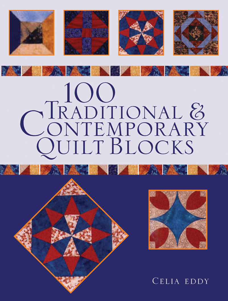 100 Traditional & Contemporary Quilt Blocks