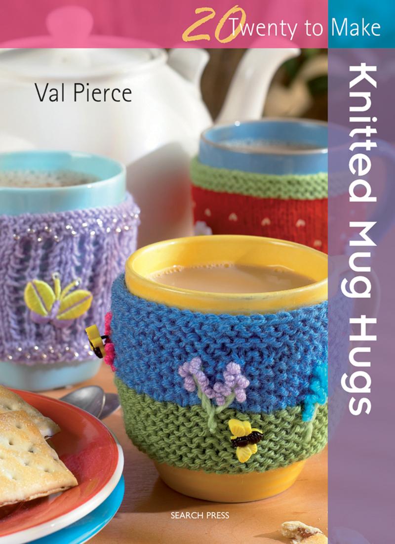 Twenty to Make: Knitted Mug Hugs