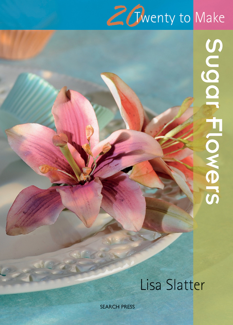 Twenty to Make: Sugar Flowers