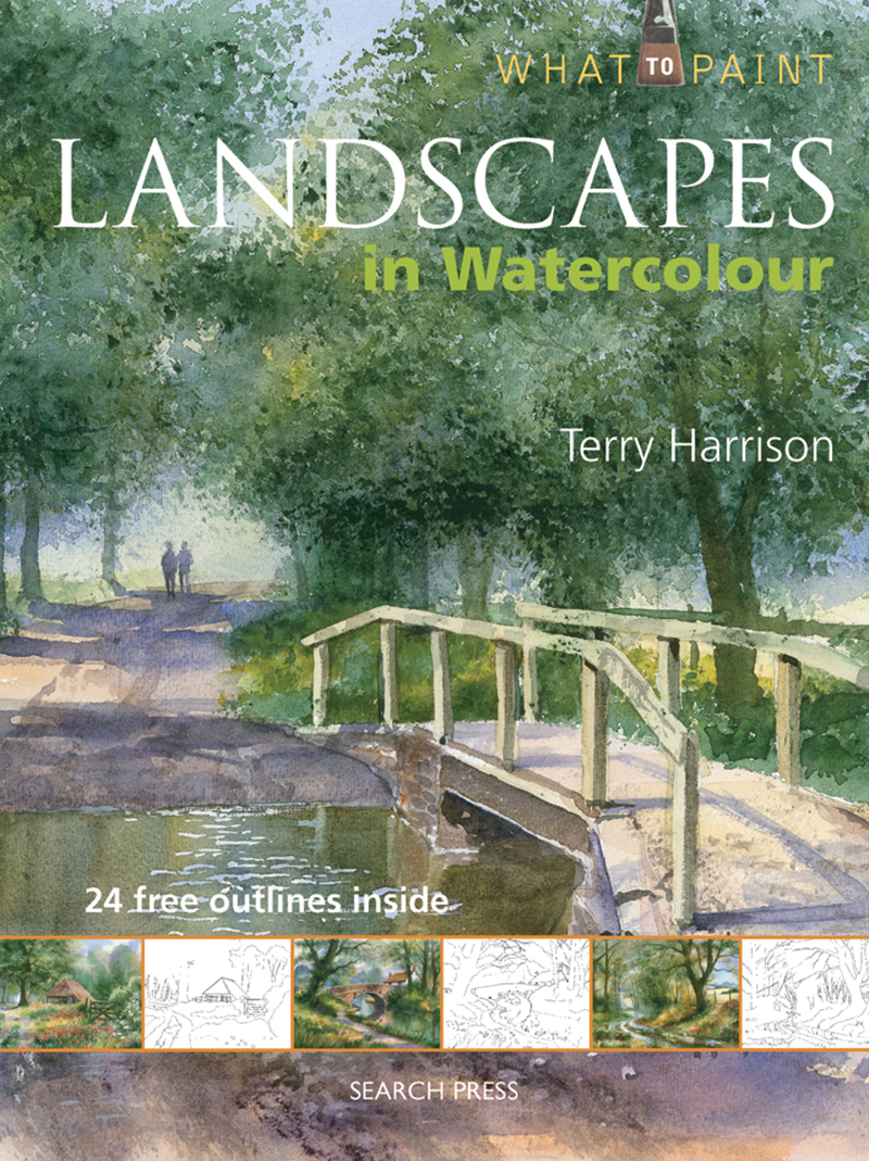 What to Paint: Landscapes in Watercolour