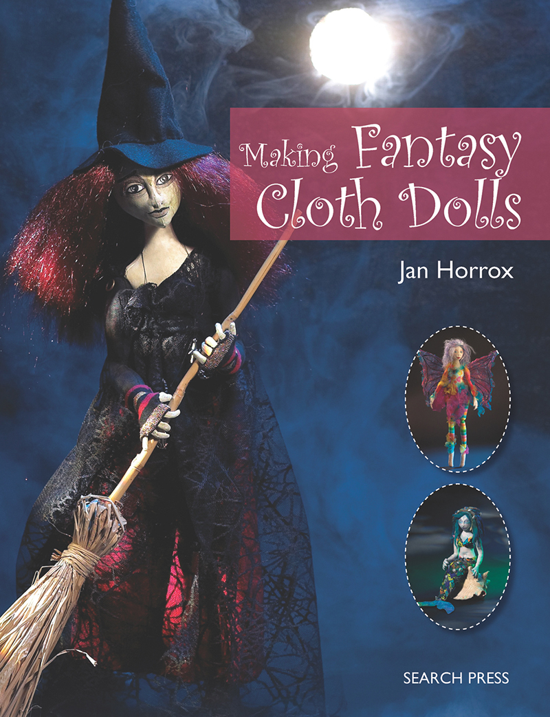 Making Fantasy Cloth Dolls