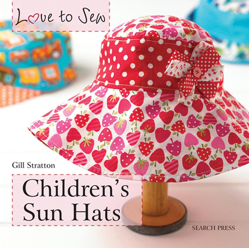 Love to Sew: Children's Sun Hats