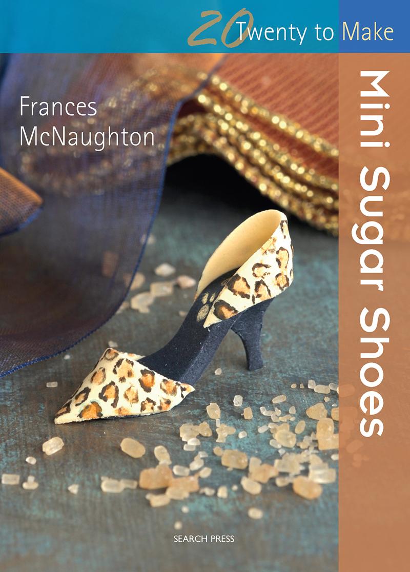 Twenty to Make: Mini Sugar Shoes