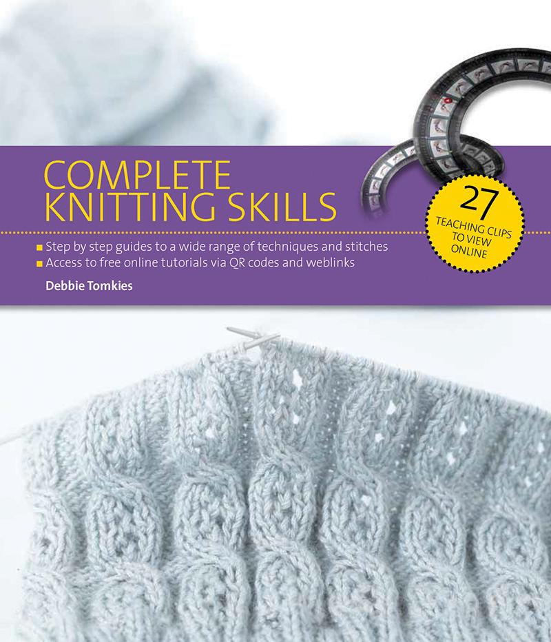 Complete Knitting Skills